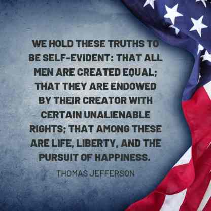 we-hold-these-truths-to-be-self-evident-thomas-jefferson